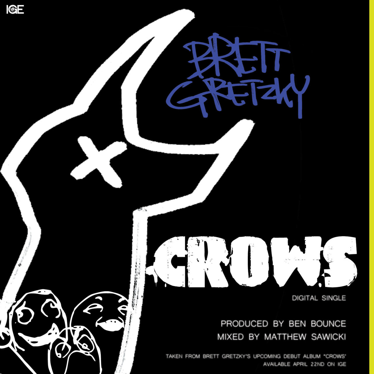 """Crows"" digital single from Brett Gretzky download it here: http://brettgretzky.bandcamp.com/track/crows"
