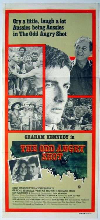 The Odd Angry Shot (1979) I've already noted before how good this film is as an example of Australian film making from the 1970s, and I would like to say that this is one of the best war films made anywhere in the world. Made at a time when the resurgent Australian film industry was in full flood, 'The Odd Angry Shot' is a classic. It not only does what only our films can (i.e. put the Australian experience and national character into the cinematic language), it has an intense realism in its depiction of the life of a common soldier that is missed by many a bigger budgeted, more famous war film (e.g. 'The Deer Hunter', 'We Were Soldiers Once'). The lead cast with Graham Kennedy, John Jarrett, Bryan Brown and John Hargreaves are absolutely spot on with their characterisations, and for each actor this movie is one of their career highlights. Kennedy is the most surprisingly good, considering his background as a TV presenter, but there is a truth to all the lead performances that can only be understood by someone who has met or served with real Vietnam vets. For a small budget Australian film there is no great difficulty in seeing the realism of the combat sequences. The Australian war in Vietnam more often than not was one of small unit patrols with minor unit actions and lots of concern over death or injury through mines and other weapons. Also it was fought by a more disciplined and less divided army than the Americans. In 'The Odd Angry Shot' we see the SAS troop that is the central unit of the film engaged in just these kinds of activities. Whilst there is plenty of violence, death, cynicism and general military madness in the movie, 'The Odd Angry Shot' is not afraid of showing the humour of the men at war. There are moments that are piss-funny, and as has been said before by others war can be long periods of boredom broken up by moments of sheer bloody terror. Your average digger in Vietnam (if not soldier anywhere since recorded time) responded by sometimes laughing in the face of boredom and terror…this movie shows this in spades. Cons: The lack of a big budget is not in itself a liability, however it does mean that for its viewers who have seen 'Apocalypse Now' or 'Platoon' or 'Hamburger Hill', it can be said that 'The Odd Angry Shot' is limited in its production values. This movie doesn't lose anything by being shown on the small screen, which is perhaps indicative of where it was at as a piece of cinema. The cynicism and distrust of 'the powers that be' who have put this group of men into battle in Vietnam is barely raised as a theme, and so for anyone looking for a wider political or social message about the war in Vietnam, 'The Odd Angry Shot' fails to deliver this. Final Rating:  4 out of 5 Bill Collins