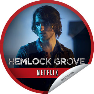 I just unlocked the Hemlock Grove First Check-in sticker on GetGlue                      18715 others have also unlocked the Hemlock Grove First Check-in sticker on GetGlue.com                  You just watched your first episode of Hemlock Grove! Be sure to continue checking-in as you watch this chilling series. Share this one proudly. It's from our friends at Netflix.
