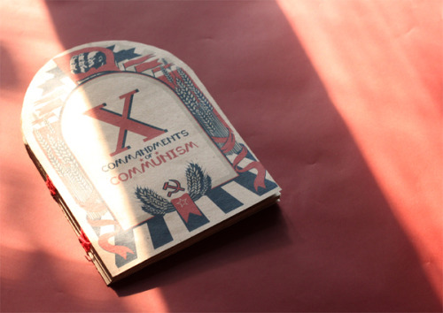 Ten Commandments of Communism - Illustrated handbook by Natalia Averyanova
