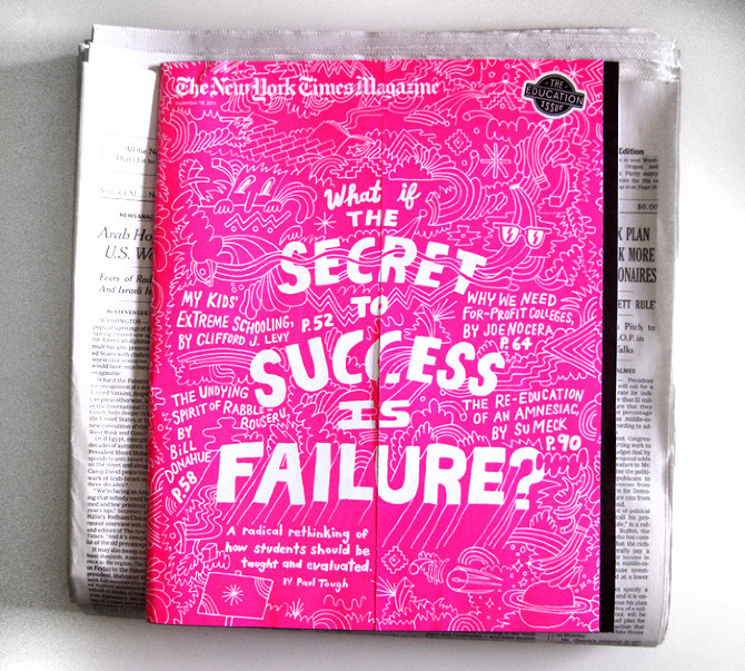 """What if the Secret to Success is Failure?"" - Cover for The New York Times Magazine Bright luminous colours, combined with illustration. Will never NOT be attractive and eye-catching."