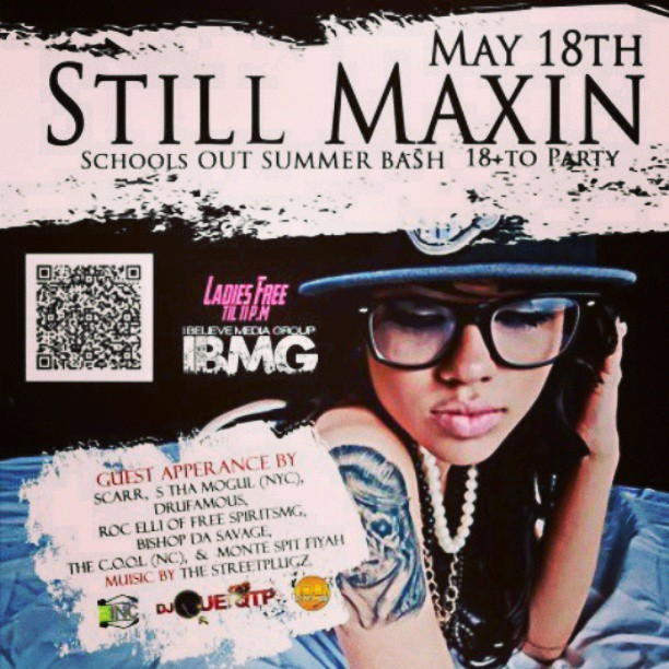 #may18th #streetplugz #IBMG #Drufamous #StillMaxin this saturday come out enjoy the show #pretty #girls #dance good #music #540 #theburg