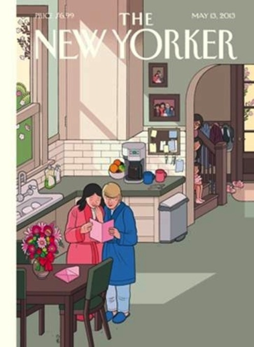 "gaywrites:  The New Yorker plans to honor Mother's Day this weekend with a cover illustration featuring two moms. Cover artist Chris Ware writes: ""Few people today don't know—or have in their families—at least one loving couple who are raising children, same-sex or not. And it's really just the loving part that matters. That same-sex marriage could go from its preliminary draft of 'diagnosable' to the final edit of 'so what?' must indicate some positive evolution on the part of the larger human consciousness. My wife, being a biology teacher, puts it even more succinctly: 'Why are all these people so worried about who everybody else is sleeping with, anyway?'""  (via Buzzfeed)"