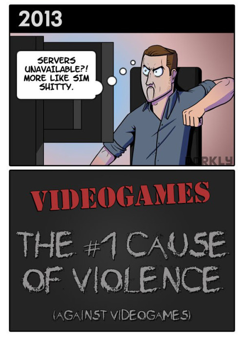 "keelah-kawaii:  mindizmyspear:  dorkly:  Videogames: A History of Violence  lol ""More like Sim Shitty!""  j"