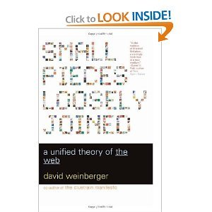 Small Pieces Loosely Joined: A Unified Theory Of The Web [Paperback] David Weinberger (Author) $11.99   In this insightful social commentary, David Weinberger goes beyond misdirected hype to reveal what is truly revolutionary about the Web. Just as Marshall McLuhan forever altered our view of broadcast media, Weinberger shows that the Web is transforming not only social institutions but also bedrock concepts of our world such as space, time, self, knowledge-even reality itself.