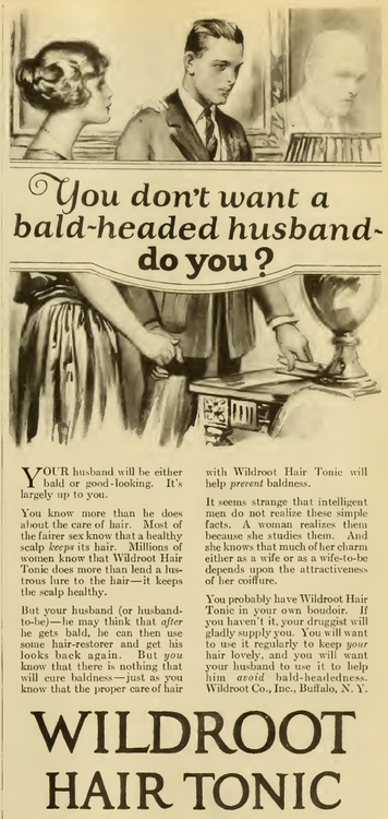 "~ Photoplay Magazine, April 1924""Your husband will be either bald or good-looking. It's largely up to you."""