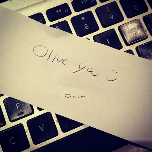 kimmismiles:  Aw! Found a little note that @davedays left in my room before he left. Olive you too 😘💕 #missyoualready
