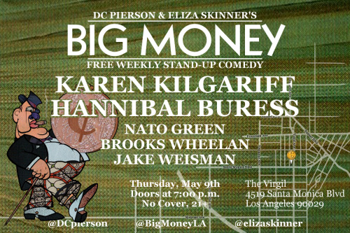bigmoneyla:  THIS SHOW IS FREE. THAT IS INSANE. Also, it's Eliza's birthday. YOU SHOULD DEFINITELY COME.
