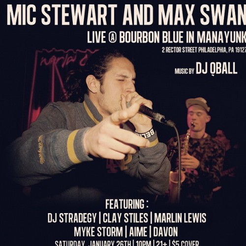 Jan 26 - LIVE @ Bourbon Blue - Mic Stew & Max Swan w/ DJ QBall and More… #Events #OGEP #Manayunk