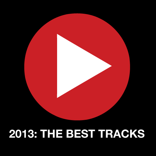 Ny Spotifylista: The Best Tracks of 2013