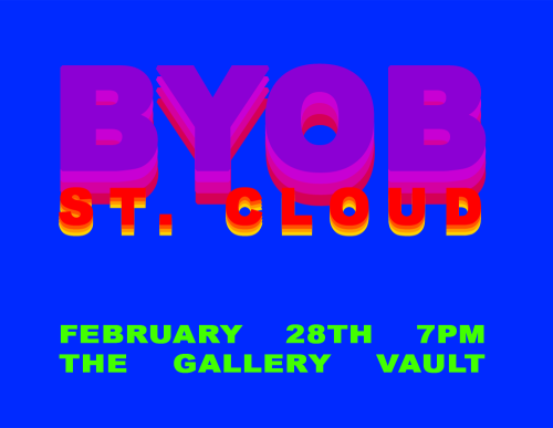 BYOB ST. CLOUD HOSTED BY THE GALLERY VAULT