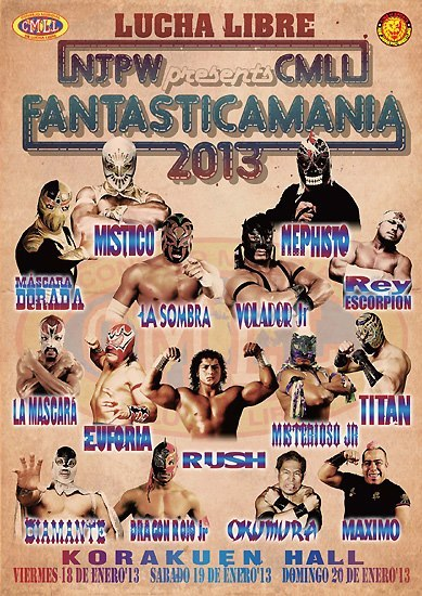 Fantasicamania 2013 presented by New Japan and CMLL.