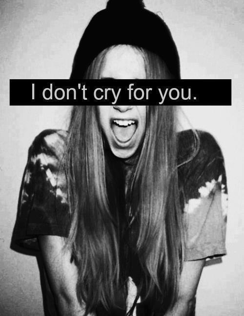 sob-as-nuvens:  i don't cry for you. on We Heart It. http://weheartit.com/entry/48086128/via/mmicasoler