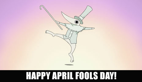 funimation:  Happy April Fools' Day from FUNimation!  FOOLS!