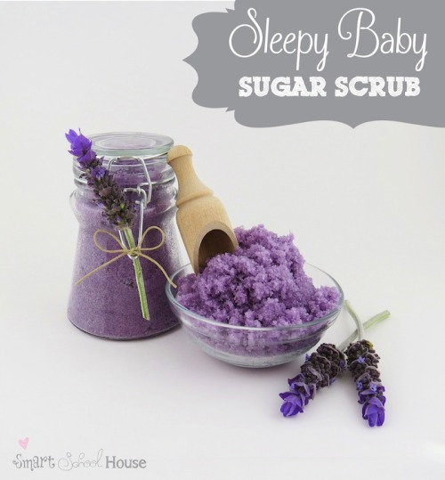 scissorsandthread:  Sleepy Baby Sugar Scrub |Smart School House If you have trouble getting to sleep, lavender essential oil can be a god send. Made into a scrub and combined with a warm bath/shower is even better - hello sweet dreams!