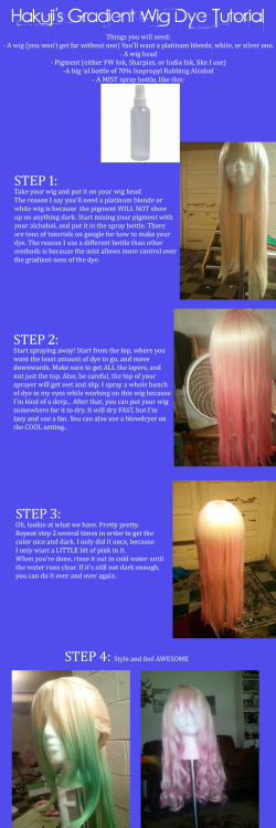notbadcosplay:  My gradient wig tutorial. You can also see it here: http://hakuji.deviantart.com/art/Gradient-Dye-Wig-Tutorial-365556587?q=gallery%3Ahakuji&qo=0 Note that I suck at tutorials.