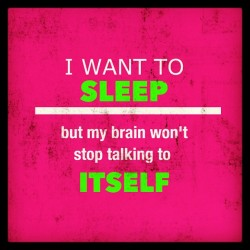 😴 #sleep #tired #want #brain #cant #distracted #omg #pink #green #neon #poster #app #cool #fun #type #design #phoster #talking #iphone5 #bed #instafun #instapic