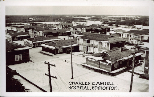 "Charles Camsell Hospital, Edmonton, Alberta, 1946. Read more about the deeply problematic history of the Charles Camsell as an ""experimental hospital for aboriginal patients"" here, here, and here."
