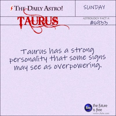 Taurus 5933: Check out The Daily Astro for facts about Taurus.