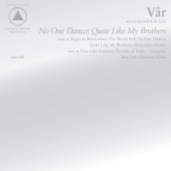 "Disco Recomendado: Vår - ""No One Dances Quite Like My Brothers"""
