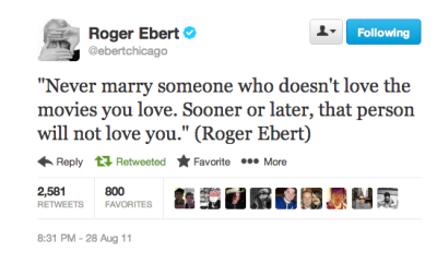 Legendary Film Critic Roger Ebert Has Passed Away  probably true, and r.i.p. roger.