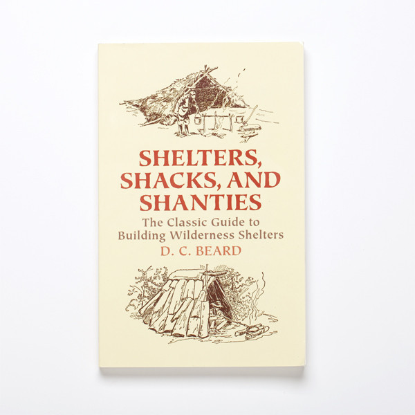 cabinporn:  Our Bookshelf: Shelters, Shacks, and Shanties Practical, hands-on guide by one of the founders of the Boy Scouts contains a wealth of information and advice on how to build everything from a bark teepee and tree-top house to a log cabin and beaver mat hut. Photo by Best Made Co.