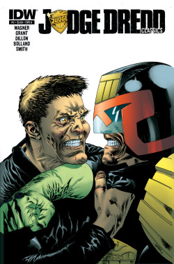 Judge Dredd Classics #2 John Wagner, Alan Grant (w) • Steve Dillon, Brian Bolland, Ron Smith(a) • Jim Fern (c) More supreme cover art from IDW's Judge Dredd line,this front is drawn by US artist Jim Fern and  features Sov-Blok agent,Orlok from classic Thrill,Block Mania(Progs236-44,31Oct-26Dec'81)