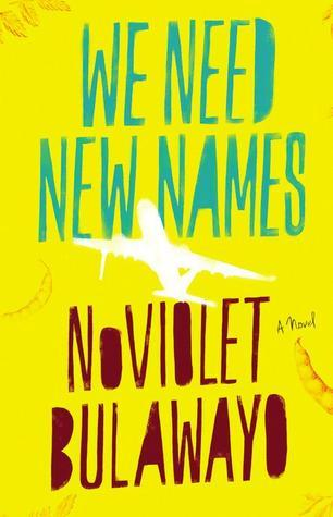 We Need New Names: A Novel NoViolet Bulawayo ISBN 0316230812  Release Date: May 21, 2013 Darling is only 10 years old, and yet she must navigate a fragile and violent world. In Zimbabwe, Darling and her friends steal guavas, try to get the baby out of young Chipo's belly, and grasp at memories of Before. Before their homes were destroyed by paramilitary policemen, before the school closed, before the fathers left for dangerous jobs abroad.But Darling has a chance to escape: she has an aunt in America. She travels to this new land in search of America's famous abundance only to find that her options as an immigrant are perilously few. NoViolet Bulawayo's debut calls to mind the great storytellers of displacement and arrival who have come before her—from Zadie Smith to Monica Ali to J.M. Coetzee—while she tells a vivid, raw story all her own.