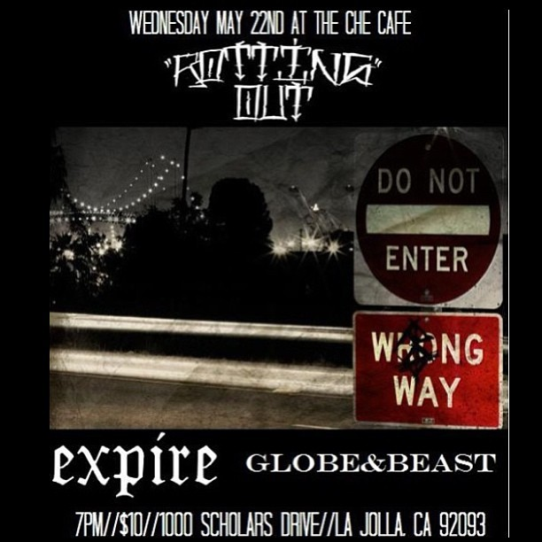This Wednesday at the Che Cafe! Globe and Beast w/ Expire and Rotting Out! The beasts have the records in hand so scoop some of that vinyl. #melotovrecords #globeandbeast #grandfathersaxe