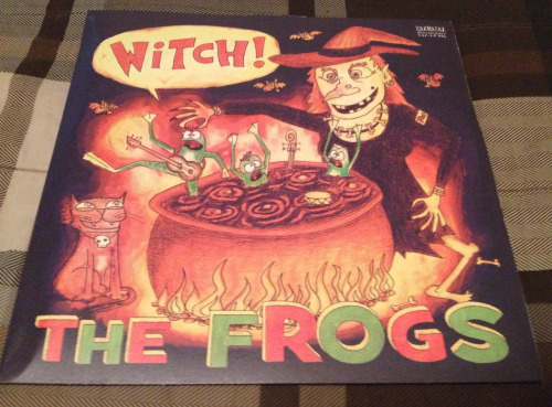 The Frogs - Witch! Came in the mail.