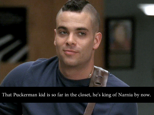 That Puckerman kid is so far in the closet, he's king of Narnia by now.