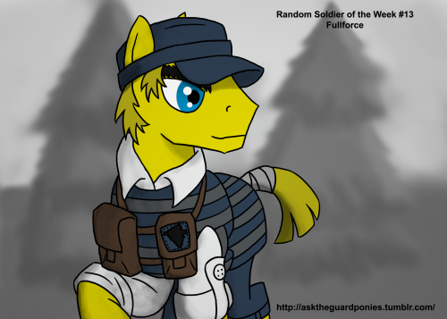 asktheguardponies:  Random Soldier of the Week #9, Fullforce Once a week, I will draw a random soldier from either side of the War. If you submit your OC, it has a fighting chance of being drawn. Consider this a free commission. This week it's Fullforce, a former soldier who now runs a gun range. You can follow him at http://askfullforce.tumblr.com/.  ((AAAAAAAAAAAA blue!  I should try blue gear more often! Thanks!))
