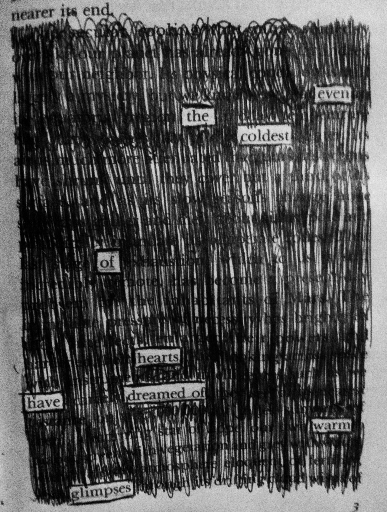 "newspaperblackout:  ""Warm Glimpses,"" a blackout by Anthony Santulli"