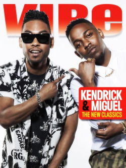 "istan4migmoney:  Miguel and Kendrick Lamar cover Vibe Magazine's 2013 ""Big List"" Issue"