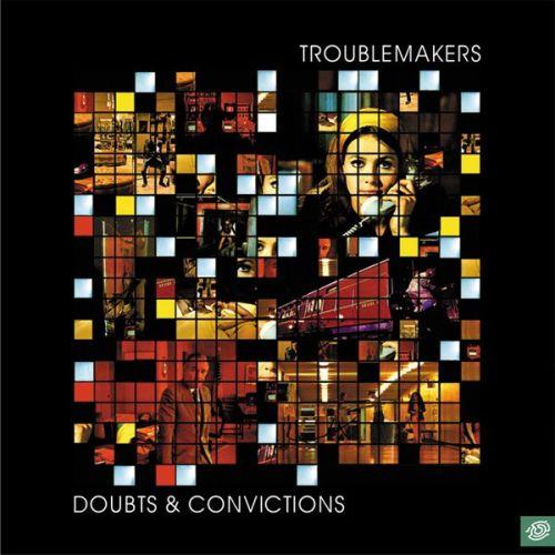 Troublemakers - Doubts & Convictions 2001
