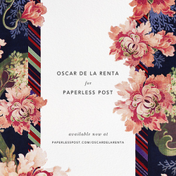 oscarprgirl:  oscar de la renta x paperless post (but it's paper, too). check out the full collection.