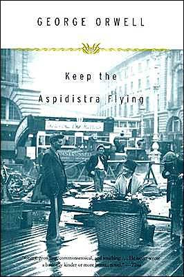 Keep the Aspidistra FlyingGeorge Orwell I cannot recommend this novel enough (particularly to you Blake!). Gordon Comstock, a poet in his late 20s, declares war on money and struggles to keep his lover, happiness, and creativity without selling his soul.