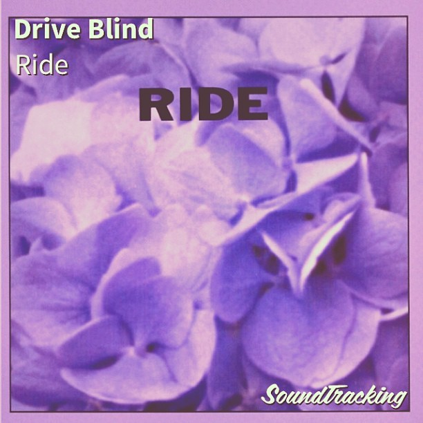 "#nowplaying ♫ ""Drive Blind"" by Ride 