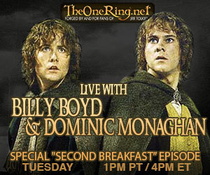 "You can't miss today's TheOneRing.net LIVE chat with special guests Dominic Monaghan and Billy Boyd!This week's episode ""Second Breakfast"" is going to be Epic!Tune in today at 1PM (PT)/ 4PM (ET) here:http://www.stickam.com/theoneringnet"
