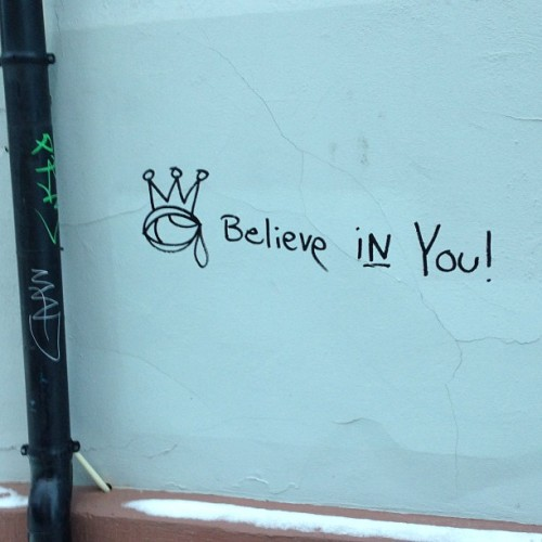 I believe in you!  #oslo #graffiti #streetart