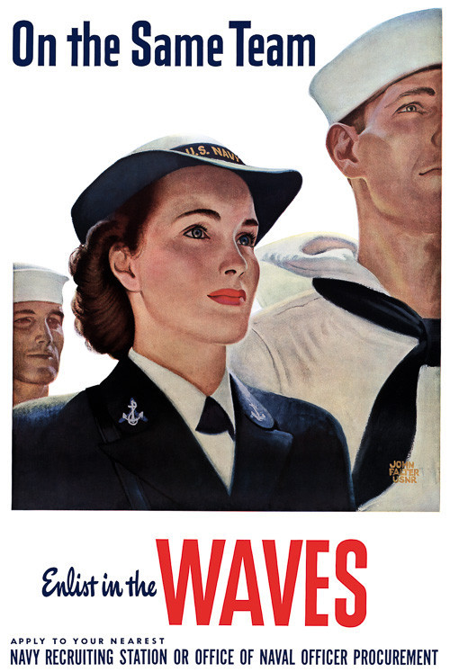"adventures-of-the-blackgang:  Enlist in the WAVES print $15.00 ""On the same team. Enlist in the WAVES.  Apply to your nearest Navy recruiting station or office of Naval Officer Recruitment""  Naval recruiting poster during WWII, circa 1940s.  on Vintagraph"