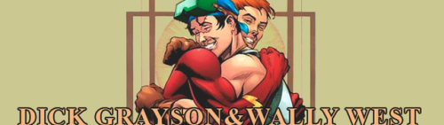 lornahs:Dick Grayson  & Wally West  Recommended issues reading listTeen Titans v1 #36The Brave and the Bold #54Teen Titans v2 (esp #12-16)The New Teen Titans v1 #2, 5, 39, Annual #2Teen Titans: Year One #1Flash v2 #81-83, 134, 142, 151, 210, 228Nightwing v2 #7, 63, 73, 141, 153Nightwing Secret Files and OriginsFlash Plus NightwingTitans v1 (esp #1, 3, 13, 15-16, 20, 39, 42)Titans v2 (esp #23)Justice League: The New Frontier SpecialJLA: Rise and FallBatman Beyond 2.0 #16Titans Rebirth (esp #1, 3, 9)Nightwing v4 #15, 21Also check out Young Justice #i need to read more Dick and Wally stuff
