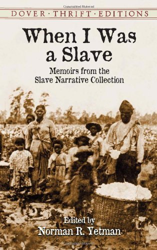 soulbrotherv2:  When I Was a Slave: Memoirs from the Slave Narrative Collection (Dover Thrift Editions)  More than 2,000 interviews with former slaves, who, in blunt, simple language, provide often-startling first-person accounts of their lives in bondage. Includes some of the most detailed, compelling, and engrossing life histories in the Slave Narrative Collection, a project funded by the U.S. Government. An illuminating source of information.