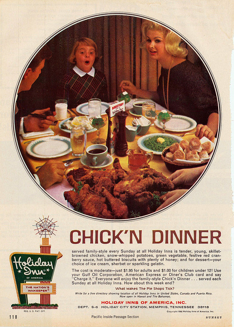 thepieshops:  Chick'n Dinner - Holiday Inn Sunday at Holiday Inns is tender, young, skillet-browned chicken…
