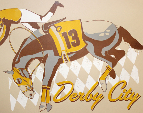 Derby City Luck by Inkedwell Print & Press. Four color screen print on 80# French Newsprint Aged Dur-O-Tone. Limited to a lucky field of 13 hand-pulled prints. Available at the Giddy Up! Group Art Show at WHY Lou Two on April 5, 2013.