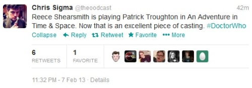 Chris Sigma of The Ood Cast (a Who podcast) has tweeted that Reece Shearsmith is going to be playing Second Doctor actor Patrick Troughton in An Adventure in Time & Space Space & Time. Can't find any sort of official confirmation as yet; just a rumour or early interesting news?