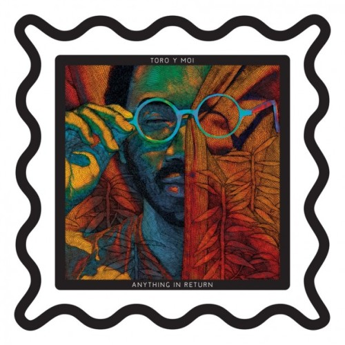 Album Of The Week: Toro Y Moi Anything In Return