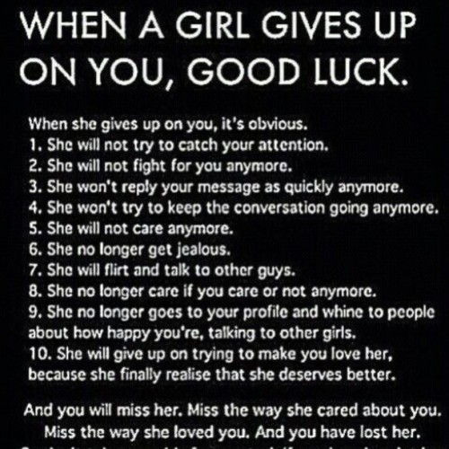 So dont take any girls for granted, if you love her, let her know before she gives up. #girls #tumblrquote #quote #instapic #photography #likes #mustfollow #beforeshegivesup