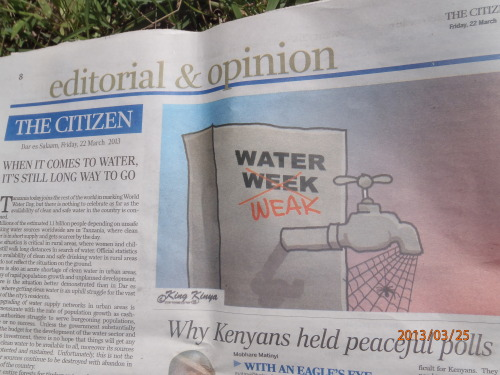 "Tanzania's opinion of their water situation, highlighted especially this week for ""World Water Week"""