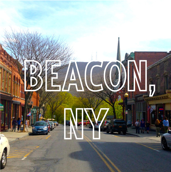 The perfect one-day getaway from NYC - Beacon, NY.